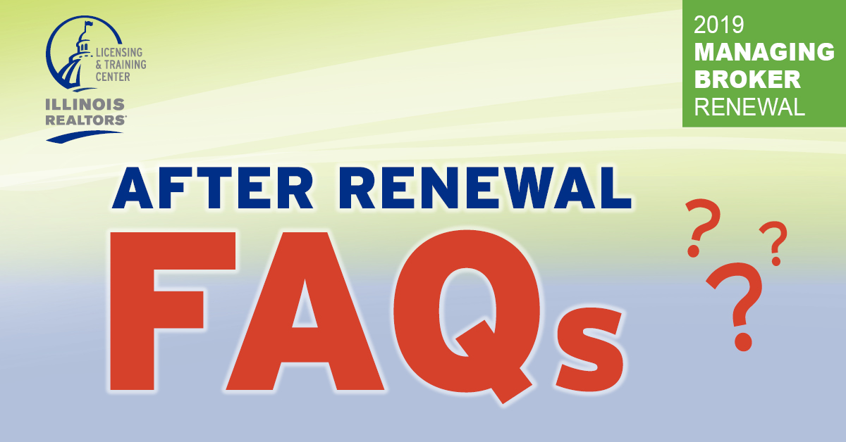 After Renewal FAQs - Managing Broker