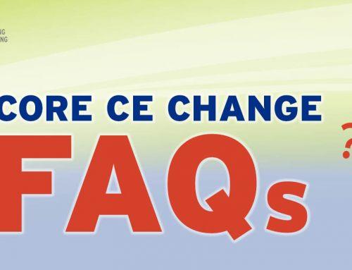 Core CE Change FAQs